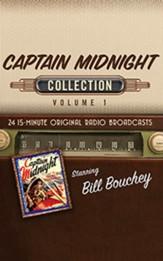 Captain Midnight Collection, Volume 1 - 12 Half-Hour Original Radio Broadcasts (OTR) on CD