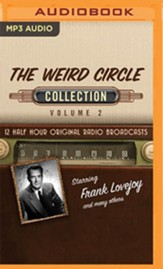 The Weird Circle. Collection 2 - 12 Half-Hour Original Radio Broadcasts on MP3-CD