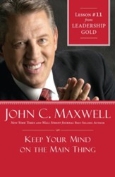 Chapter 11: Keep Your Mind On The Main Thing - eBook