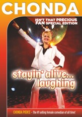 Chonda Pierce: Stayin' Alive...Laughing! Isn't That Precious FAN Special Edition [Streaming Video Rental]