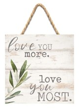 Love You More Love You Most Jute Hanging Decor