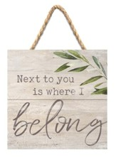Next To You Is Where I Belong Jute Hanging Decor