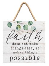 Faith Does Not Make Things Easy, It Makes Things Possible Jute Hanging Decor