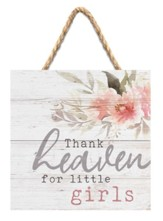 Thank Heaven For Little Girls Jute Hanging Decor