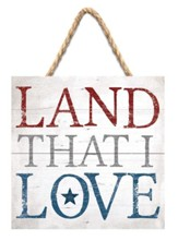 Land That I Love Jute Hanging Sign