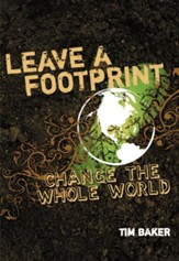 Leave a Footprint - Change The Whole World - eBook