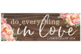 Do Everything in Love Tabletop Decor