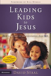Leading Kids to Jesus: How to Have One-on-One Conversations about Faith - eBook