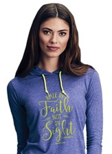 Walk By Faith Not By Sight, Hooded Long Sleeve Shirt, Heather Blue, Small