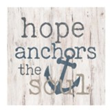 Hope Anchors the Soul Tabletop Decor