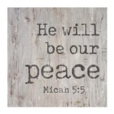 He Will Be Our Peace Tabletop Decor