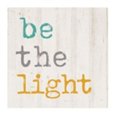 Be The Light Tabletop Decor