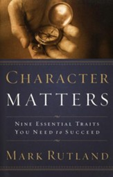 Character Matters: Nine essential traits you need to succeed - eBook