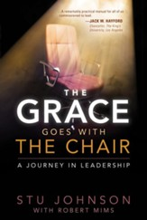 The Grace Goes With the Chair: A Journey in Leadership - eBook