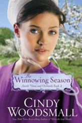 The Winnowing Season, Amish Vines and Orchards Series #2 -eBook