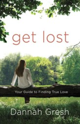 Get Lost: Your Guide to Finding True Love - eBook