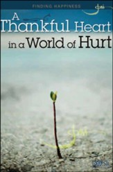 A Thankful Heart in a World of Hurt PDF - Download up to 25 - PDF Download [Download]