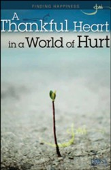 A Thankful Heart in a World of Hurt PDF - Download up to 250 - PDF Download [Download]