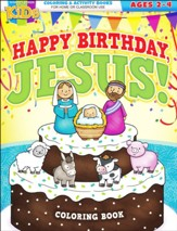 Happy Birthday, Jesus Coloring Book--ages 2-4