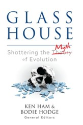 Glass House: Shattering the Myth of Evolution - PDF Download [Download]