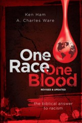 One Race One Blood (Revised & Updated): The Biblical Answer to Racism - PDF Download [Download]