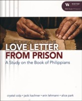 Love Letter From Prison: A Study on the Book of Philippians