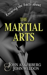 Knowing the Facts about the Martial Arts - eBook