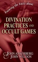 Knowing the Facts about Divination Practices and Occult Games - eBook