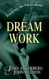 Knowing the Facts about Dream Work - eBook