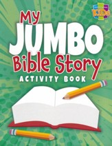 My Jumbo Bible Story Activity Book (ages 6-10)