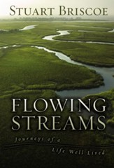 Flowing Streams: Journeys of a Life Well Lived - eBook
