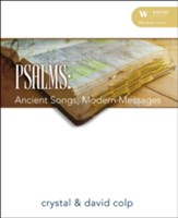 Psalms: Ancient Songs, Modern Messages