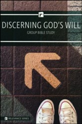 Discerning God's Will Group Bible Study