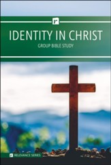 Identity In Christ Group Bible Study