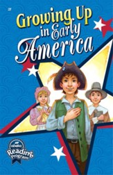 Growing Up in Early America Grade 2 Reader
