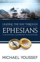 Leading the Way Through Ephesians - eBook