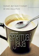 Forget, but Don't Forget: Stories from Spiritual Java - eBook
