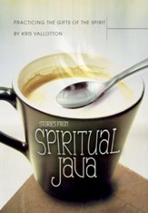 Practicing the Gifts of the Spirit: Stories from Spiritual Java - eBook