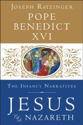 Jesus of Nazareth: The Infancy Narratives - eBook