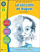 La lección de August, Kit de Literatura (Wonder, Literature Kit) Gr. 5-6