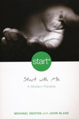 Start With Me: A Modern Parable / Unabridged - eBook