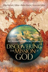 Discovering the Mission of God: Best Missional Practices for the 21st Century - eBook