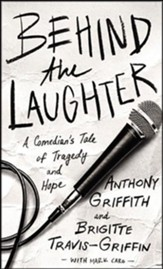 Behind the Laughter: A Comedian's Tale of Tragedy and Hope - unabridged audiobook on CD