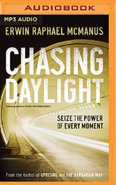 Chasing Daylight: Seize the Power of Every Moment - unabridged audiobook on MP3-CD