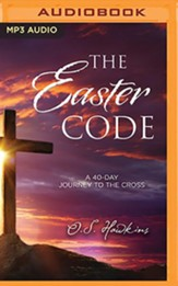 The Easter Code Booklet: A 40-Day Journey to the Cross - unabridged audiobook on MP3-CD