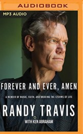 Forever and Ever, Amen: A Memoir of Music, Faith, and Braving the Storms of Life - unabridged audiobook on MP3-CD