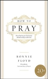 How to Pray: Developing an Intimate Relationship with God - unabridged audiobook on CD
