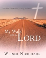 My Walk with the Lord - eBook
