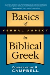 Basics of Verbal Aspect in Biblical Greek - eBook