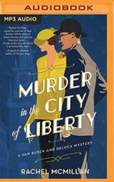 Murder in the City of Liberty - unabridged audiobook on MP3-CD